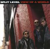 Split Level - View Of A World