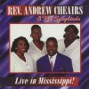 Product Image: Rev Andrew Cheairs & The Songbirds - Live In Mississippi!