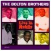 Product Image: The Bolton Brothers - Live In Mobile