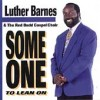 Product Image: Luther Barnes & The Red Budd Gospel Choir - Some One To Lean On