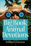 William L Coleman - The Big Book Of Animal Devotions