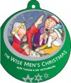 Alex Taylor - Bauble Books: The Wise Men's Christmas