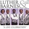 Product Image: Luther Barnes & The Sunset Jubilaires - A Live Celebration