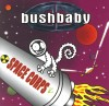 Product Image: Bushbaby - Space Corps