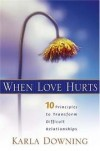 Karla Downing - When Love Hurts