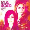 Product Image: Tal & Acacia - Wake Me