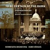 Product Image: Stephen Paulus, Minnesota Orchestra, Osmo Vanska - To Be Certain Of The Dawn