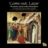 Product Image: Paul Spicer, The Chapel Choir of Selwyn College, Cambridge, Sarah MacDonald - Come Out, Lazar