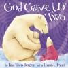 Bergren Lisa - God Gave Us Two