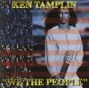 Product Image: Ken Tamplin - We The People