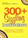 Michael Puffett  - 300+ Sizzling Icebreakers