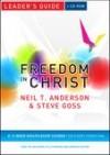 Neil T Anderson & Steve Goss - Freedom In Christ