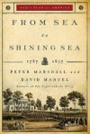 Peter Marshall, & David Manuel - From Sea To Shining Sea: 1787-1837