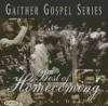 Product Image: Bill & Gloria Gaither & Their Homecoming Friends - Best Of Homecoming Vol 1