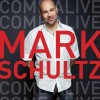 Product Image: Mark Schultz - Come Alive