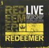 Product Image: Cathy Burton, Martin Cooper, Jo Petch - Reedemer: Live Worship