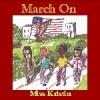 Miss Kristin - March On