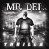 Mr Del - Thrilla
