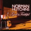 Product Image: Norman Hutchins - God Is Faithful