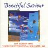 Product Image: Stoneleigh - Beautiful Saviour: Live Worship From Stoneleigh International Bible Week 1998