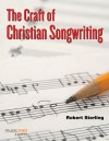 Product Image: Robert Sterling - The Craft Of Christian Songwriting