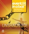 Keswick - Unshackled: Event In A Box