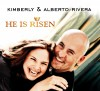 Product Image: Kimberly & Alberto Rivera - He Is Risen