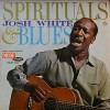 Product Image: Josh White - Spirituals & Blues