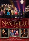 Bill & Gloria Gaither & Their Homecoming Friends - Nashville Homecoming