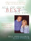 Product Image: Bill & Gloria Gaither - All Of Our Best To You
