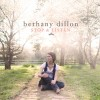 Product Image: Bethany Dillon - Stop & Listen