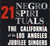 Product Image: California Jubilee Singers et les Loss Angeles Jubilee Singers - 21 Negro Spirituals