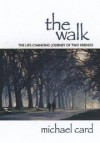 Product Image: Michael Card - The Walk: The Life-Changing Journey Of Two Friends with CD (Audio)