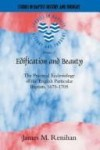 James Renihan - Edification and Beauty (Studies in Baptist History and Thought)