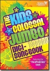 Product Image: Spring Harvest - Kids Colossal Jumbo Songbook