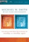 Michael W Smith - Michael W Smith - Worship/Worship Again