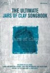 Product Image: Jars of Clay - The Ultimate Jars Of Clay Songbook