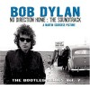 Product Image: Bob Dylan - The Bootleg Series Vol. 7: No Direction Home - The Soundtrack