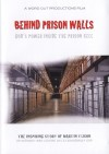 Martin Tuson - Behind Prison Walls: God's Power Inside The Prison Cell