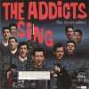 Product Image: The Addicts - The Addcts Sing