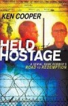Ken Cooper - Held Hostage