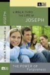 A Walk Thru The Life Of Joseph