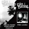 Product Image: Eden Burning - Much More Than Near