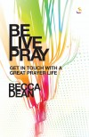 Becca Dean - Be Live Pray