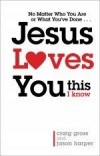 Craig Gross, & Jason Harper - Jesus Loves You This I Know
