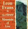 Product Image: Leon Evans & The River - Mountain Of Love