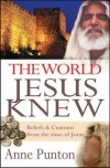 Anne Punton - The World Jesus Knew