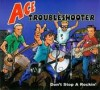 Product Image: Ace Troubleshooter - Don't Stop A Rockin'