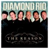 Product Image: Diamond Rio - The Reason