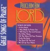 Great Songs Of Praise - Proclaim Him Lord